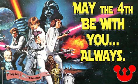 Star Wars Day - Nerds of the Galaxy Celebrate - Magical ...