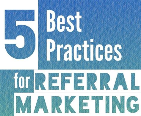 practices  referral marketing referral