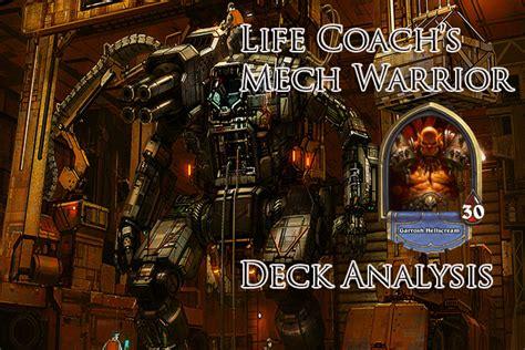 Hearthstone Decks Warrior Mech by Coach S Mech Warrior Deck Analysis 2p