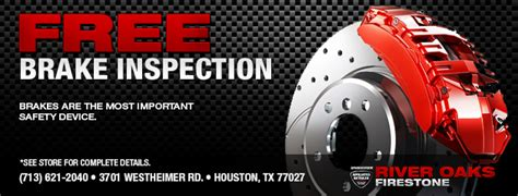 brake and l inspection tires coupons houston tx river oaks tx galleria tx