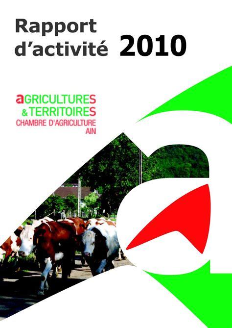 chambre d agriculture 71 calaméo rapport d 39 activité 2010 chambre d 39 agriculture