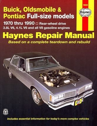 hayes auto repair manual 1990 buick estate engine control buick olds pontiac full size repair manual 1970 1990 haynes