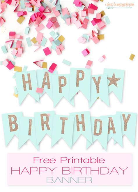 Happy Birthday Decorations Printable by Best 25 Happy Birthday Printable Ideas On Pinterest