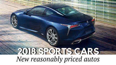 10 Best Upcoming Sports Cars Of 2018 Model Year