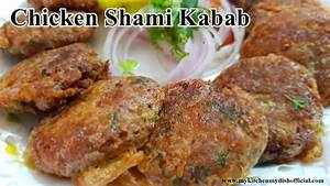 Chicken Shami Kabab Recipe Exclusive Dish Of My Kitchen