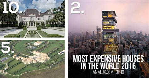 Most Expensive Houses In The World 2017
