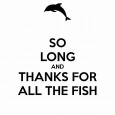 So Long And Thanks For All The Fish Poster  Doctor Doplhin  Keep Calmomatic