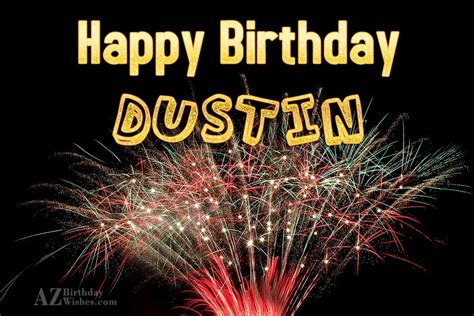 happy birthday dustin