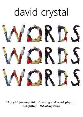 words words words  david crystal