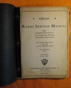 Official Radio Service Manual And Complete Directory Of All Commercial Wiring Diagrams 1930 Prepared Especially For The Radio Service Man