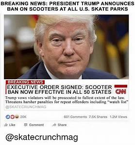 BREAKING NEWS PRESIDENT TRUMP ANNOUNCES BAN ON SCOOTERS AT ...