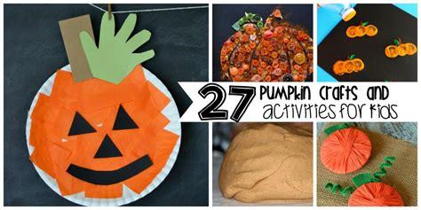27 pumpkin activities for 421 | pumpkin crafts and activities for kids 1 1024x512
