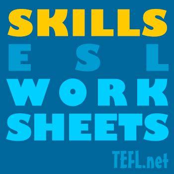 skill based esl worksheets teflnet