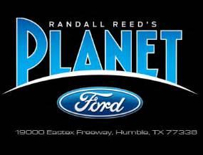 randall reeds planet ford humble tx lee evaluaciones