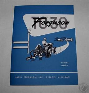 Ferguson To  Owners Manual  1951 1952 1953