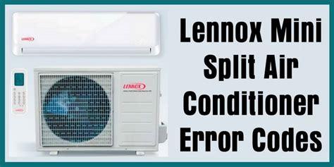 lennox mini split air conditioner heat pump error codes