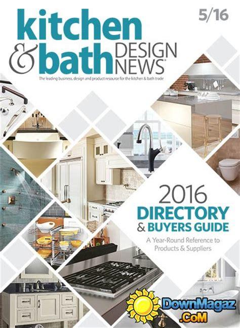 kitchen and bath design news kitchen bath design news may 2016 187 pdf 7652