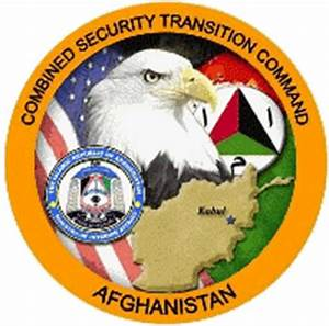 COMBINED SECURITY TRANSITION COMMAND AFGHANISTAN