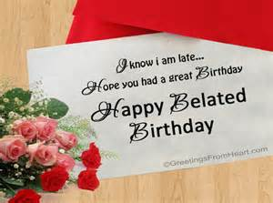 happy belated birthday greeting sorry for the late wishes