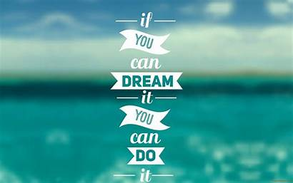 Dream Nice Quote Thoughts Quotes Wallpapers
