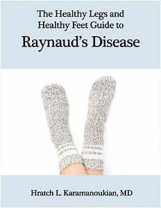 The Healthy Legs And Healthy Feet Guide To Raynaud U0026 39 S