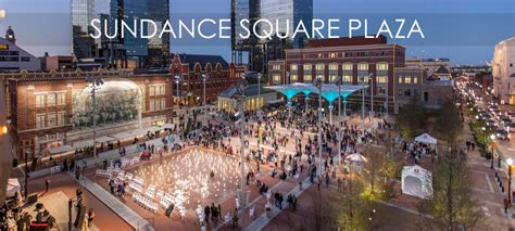 worth fort square sundance downtown attractions texas entertainment district ieee frog area park