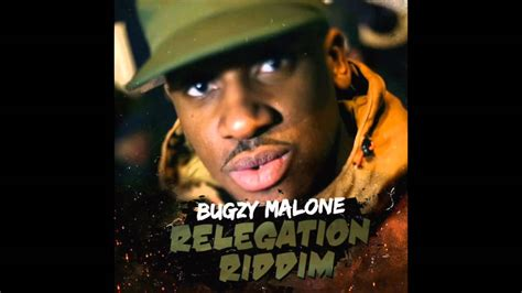 bugzy malone relegation riddim chipmunk reply youtube