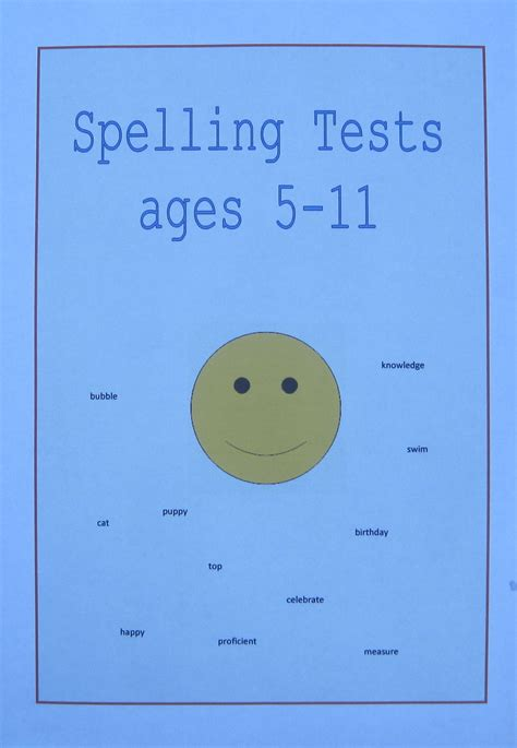 spelling tests for children aged 5 6 7 8 9 10 and 11