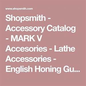 Shopsmith - Accessory Catalog - Mark V Accesories