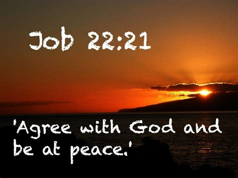 Agree With God And Be At Peace.