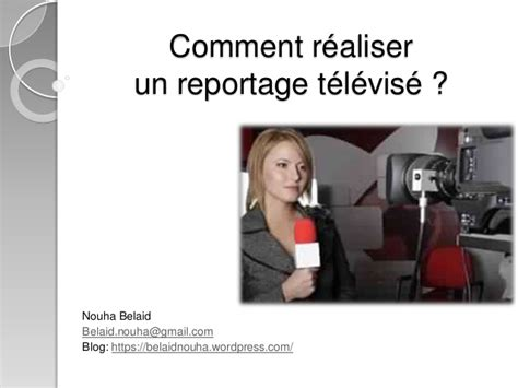 comment realiser  reportage televise