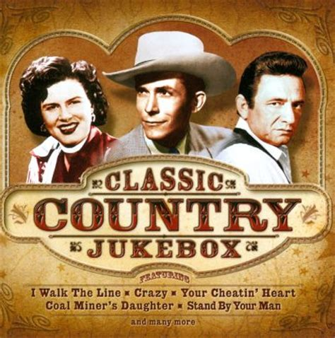 country classics songs classic country jukebox various artists songs reviews