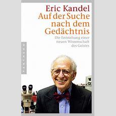 Eric Kandel Auf Der Suche Nach Dem Gedächtnis Pantheon