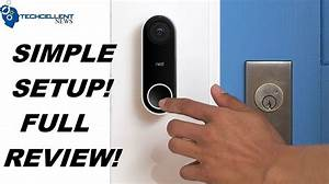 Nest Hello Installation And Review  The Best Video