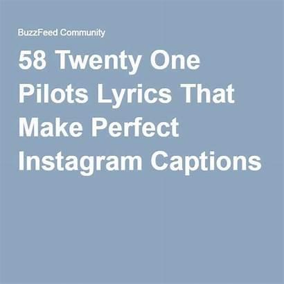 Captions Lyrics Song Pilots Twenty Lyric Instagram