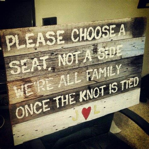 Choose A Seat Not A Side Rustic Wedding Sign Charming