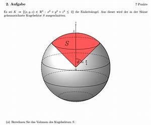 Volumen Einer Kugel Berechnen : volumen kugelkoordinaten kugelsektor berechnen ~ Themetempest.com Abrechnung