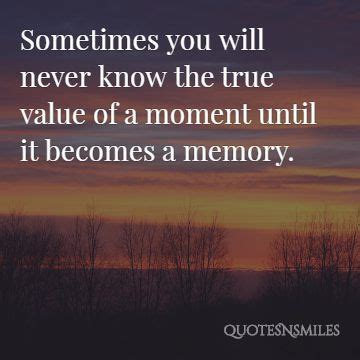 unforgettable memory picture quotes famous quotes