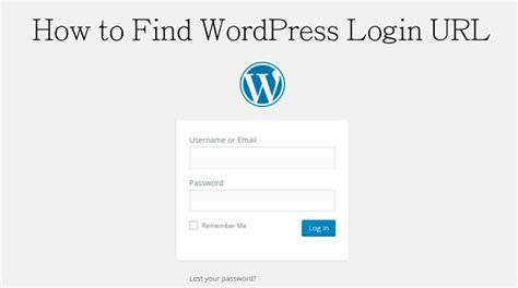 How To Find Wordpress Login Url Technumero