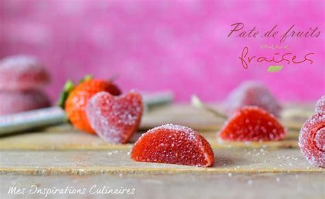 pate de fruit fraise pate de fruit fraise 28 images p 226 te de fruit 224 la fraise et basilic cristallis 233 par