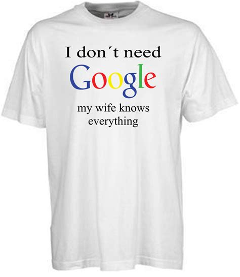 tshirt kaos i dont need i don 39 t need my knows everything t shirt twear