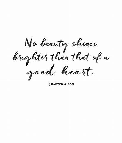Pretty Kind Quotes Heart Person Beauty Am