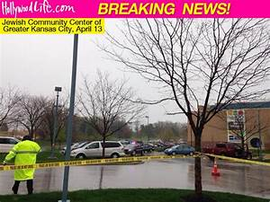 Kansas City Jewish Center Shooting — 3 Dead After Gunman ...