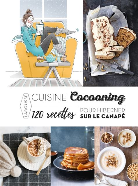 cocooning cuisine plutôt cocooning ou plutôt détox trouvez le livre de