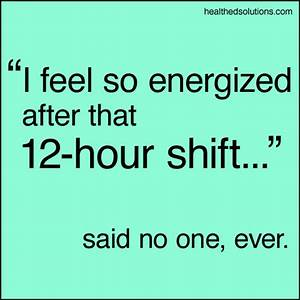 Working Night S... Shift Work Quotes