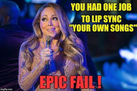 Mariah Meme - you had one job mariah imgflip
