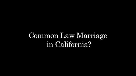 common marriage in california