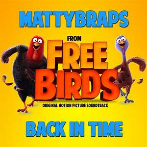 Free Birds MattyB Cover copy[1] - We Are Movie Geeks