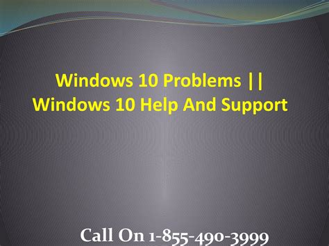 Windows 10 Support And Help Number 1 855 490 3999 By
