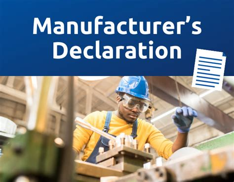 What Is A Manufacturer's Declaration? [With Template]